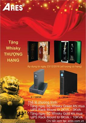 UPS ARES TẶNG WHISKY THƯỢNG HẠNG